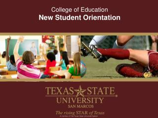 College of Education  New Student Orientation