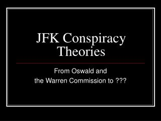 JFK Conspiracy Theories