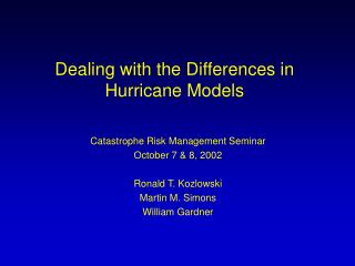 Dealing with the Differences in Hurricane Models