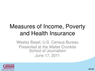 Measures of Income, Poverty and Health Insurance