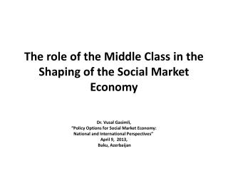 The role of the Middle Class in the Shaping of the Social Market Economy