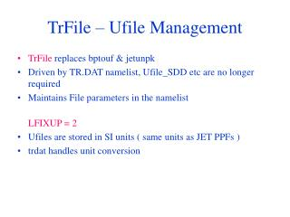 TrFile – Ufile Management