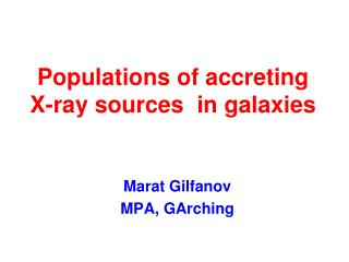 Populations of accreting  X-ray sources  in galaxies
