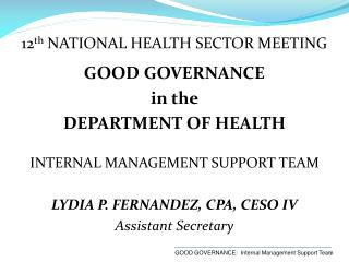 12 th  NATIONAL HEALTH SECTOR MEETING GOOD GOVERNANCE  in the  DEPARTMENT OF HEALTH