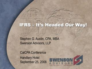 IFRS � It�s Headed Our Way!