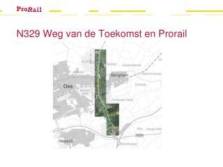 N329 Weg van de Toekomst en Prorail