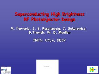Superconducting High Brightness RF Photoinjector Design