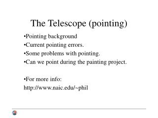 The Telescope (pointing)