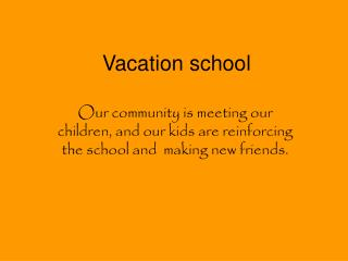 Vacation school