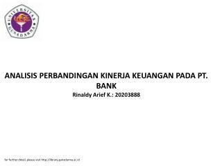ANALISIS PERBANDINGAN KINERJA KEUANGAN PADA PT. BANK Rinaldy Arief K.: 20203888