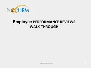 Employee  Performance  Reviews  Walk-through
