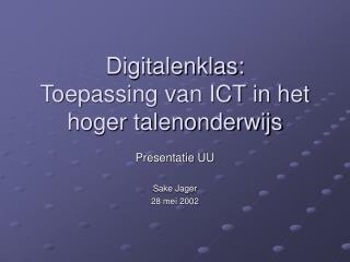 Digitalenklas:  Toepassing van ICT in het hoger talenonderwijs