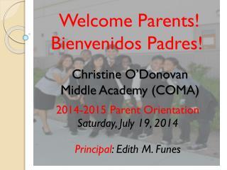 Christine O'Donovan                                   Middle Academy (COMA)