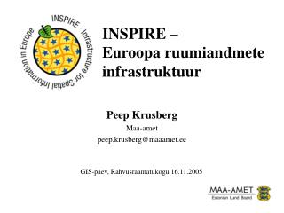 INSPIRE � Euroopa ruumiandmete infrastruktuur