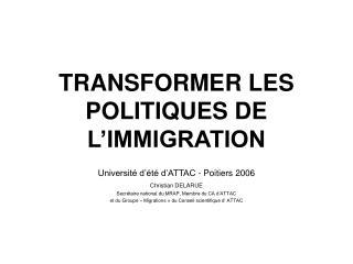 TRANSFORMER LES POLITIQUES DE L'IMMIGRATION