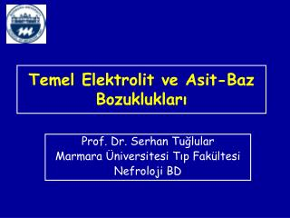 Temel Elektrolit ve Asit-Baz Bozukluklar?