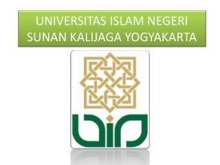 UNIVERSITAS ISLAM NEGERI SUNAN KALIJAGA YOGYAKARTA
