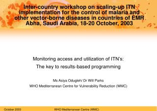 Monitoring access and utilization of ITN�s:  The key to results-based programming