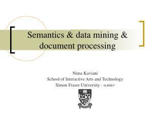 Semantics & data mining & document processing