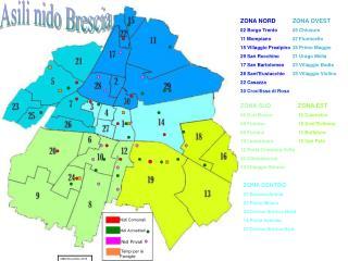 ZONA NORD 02 Borgo Trento 11 Mompiano 15 Villaggio Prealpino 29 San Rocchino 17 San Bartolomeo