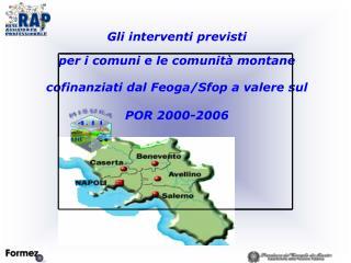 Gli interventi previsti  per i comuni e le comunità montane