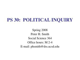 PS 30:  POLITICAL INQUIRY