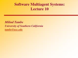 Software Multiagent Systems:  Lecture 10