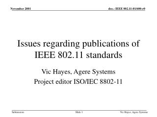 Issues regarding publications of IEEE 802.11 standards