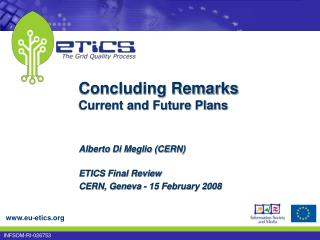 Concluding Remarks Current and Future Plans
