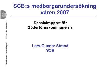 SCB:s medborgarundersökning våren 2007