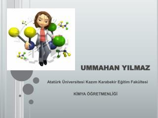 UMMAHAN YILMAZ