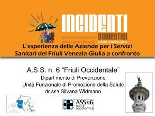 L'esperienza delle Aziende per i Servizi Sanitari del Friuli Venezia Giulia a confronto