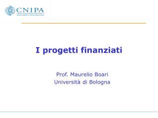 I progetti finanziati
