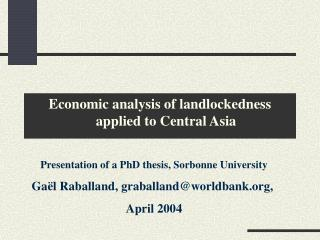 Economic analysis of landlockedness applied to Central Asia