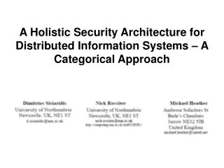 A Holistic Security Architecture for Distributed Information Systems – A Categorical Approach