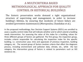 A MULTICRITERIA BASED METHODOLOGICAL APPROACH FOR QUALITY CONTROL IN HISTORICAL BUILDINGS