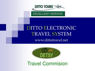 D ITTO  E LECTRONIC  T RAVEL  SY STEM dittotravel