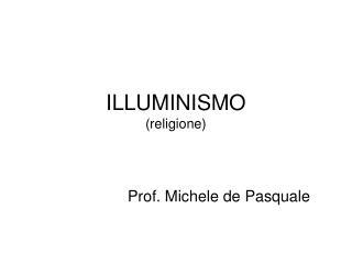ILLUMINISMO (religione)