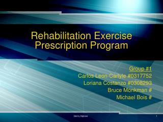 Rehabilitation Exercise Prescription Program