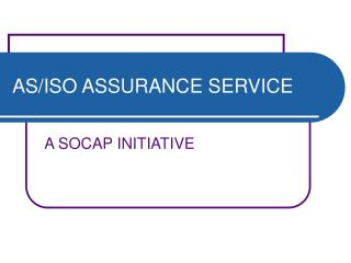 AS/ISO ASSURANCE SERVICE