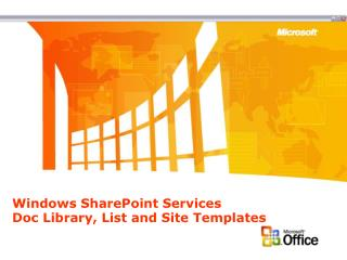 Windows SharePoint Services Doc Library, List and Site Templates