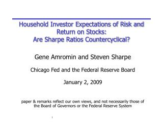 Household Investor Expectations of Risk and Return on Stocks: Are Sharpe Ratios Countercyclical