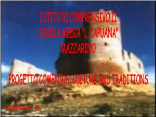 """ISTITUTO COMPRENSIVO II SCUOLA MEDIA """"L. CAPUANA"""" MAZZARINO"""