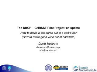 The DBCP – GHRSST Pilot Project: an update