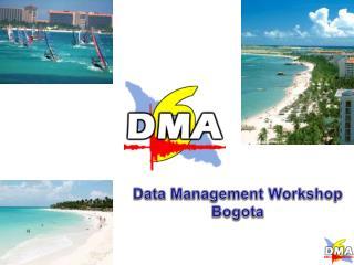 Data Management Workshop Bogota