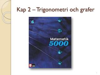 Kap 2 – Trigonometri och grafer