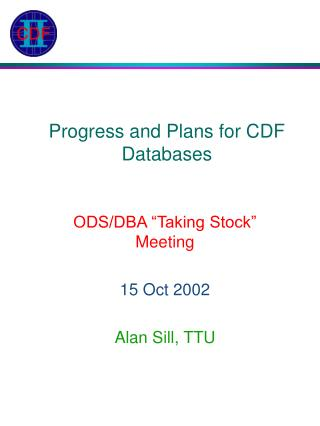 Progress and Plans for CDF Databases