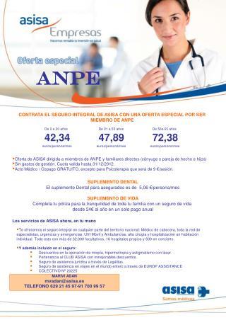 SUPLEMENTO DENTAL El suplemento Dental para asegurados es de  5,06 €/persona/mes