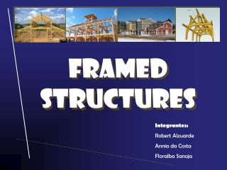 Framed structures