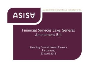 Financial Services Laws General Amendment Bill Standing Committee on Finance Parliament